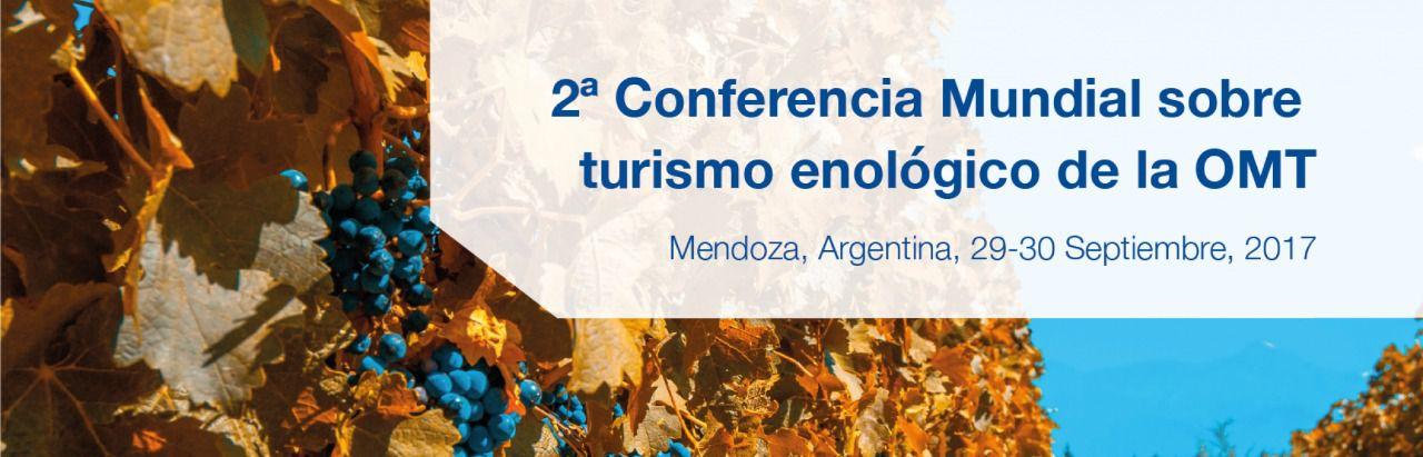 Argentina acoge la Segunda Conferencia Global en Turismo Enológico